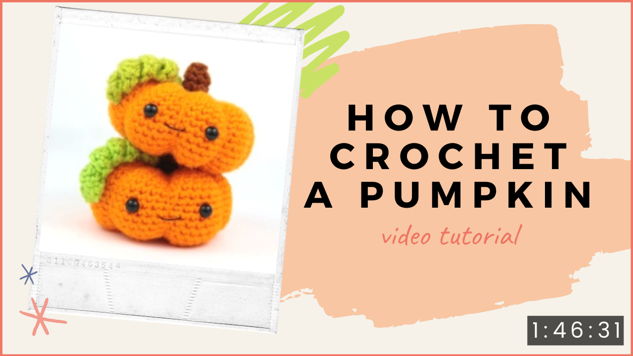 How to crochet a pumpkin video tutorial(1)