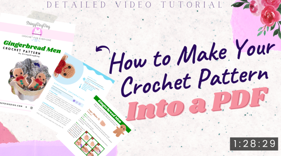 How to Make Your Crochet Pattern into a PDF Video Tutorial