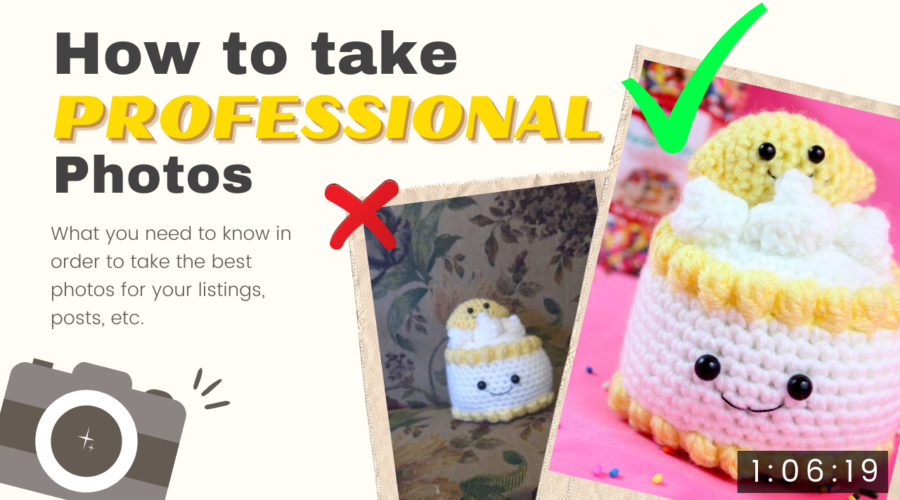 How to take professional photos of your crochet video tutorial